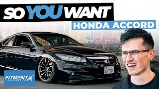 So You Want A Honda Accord
