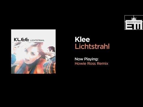 Klee - Lichtstrahl (Howie Ross Remix)