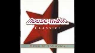 Tommyboy - House Matic Classics