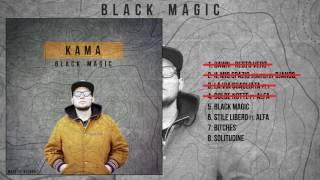 Kama - Dolce notte ft. Alfa - Black Magic #04
