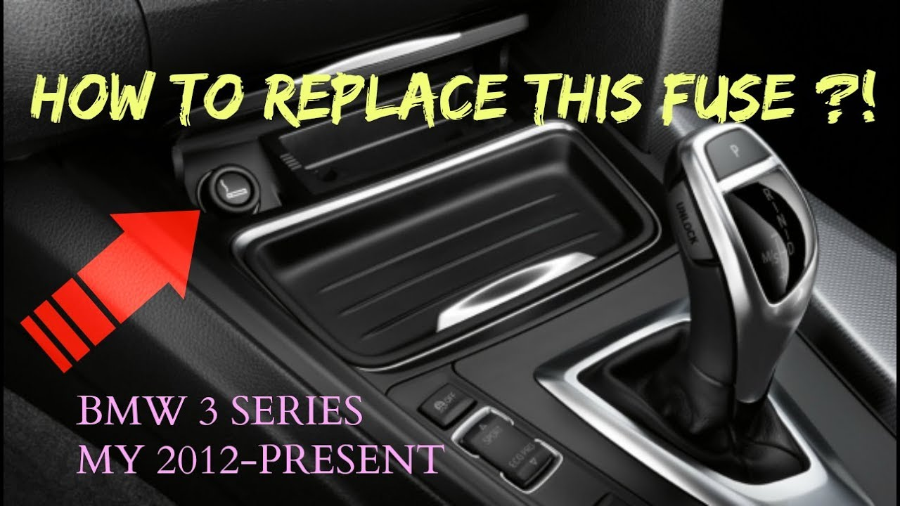 how to replace cig lighter fuse bmw 3 series my 2012 present f30  [ 1280 x 720 Pixel ]