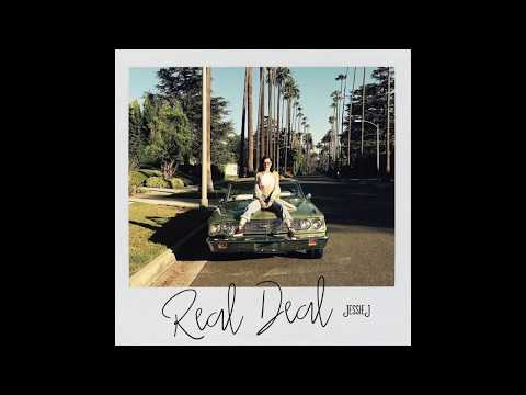 Jessie J –Real Deal (Official Audio)