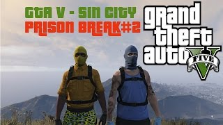 GTA V SIN CITY - MORTAL KOMBAT, GAS MASK, FLARE GUNS (PRISON BREAK) PART 2