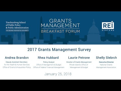 REI Systems - Grants Management Breakfast Forum - 2017 Grants Management Survey - January 24th, 2018