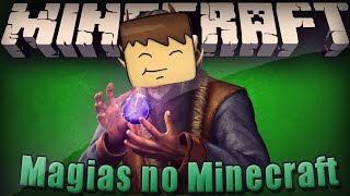 Minecraft Mods: Magia no Minecraft!