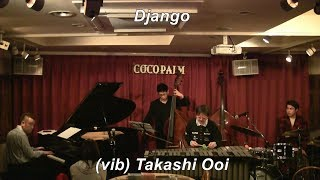 『大井貴司&Super Vibration』 (vib)大井貴司 (Takashi Ooi)、(p)椎名 ...