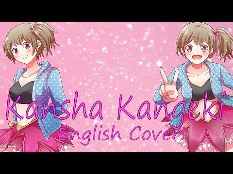 Kansha Kangeki (English Cover)