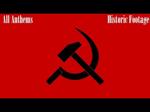 All Communist Anthems - Past and Present