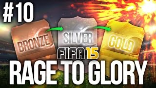 FIFA 15: RAGE TO GLORY #10 - GOING FOR GOLD! (Ultimate Team)