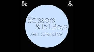 Scissors - Axel F (Original Mix)