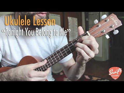 Tonight You Belong To Me - Easy Beginner Ukulele Song Lesson, Chords and Lyrics