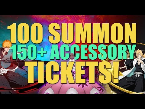 150+ Accessory/100 Summon Ticket Opening!  [Bleach Brave Souls]
