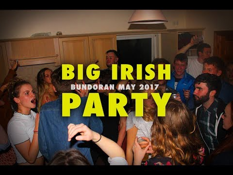 BIG MASSIVE IRISH PARTY · Bundoran