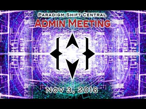 Paradigm Shift Community Admins Meeting. Nov 3, 2016