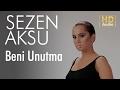 Sezen Aksu Beni Unutma Official Audio mp3
