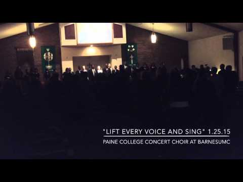 """Lift Every Voice And Sing"" Paine College Concert Choir"