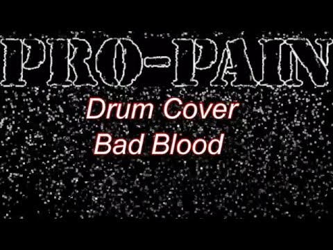 Pro-Pain-Bad Blood  (Drum Cover)