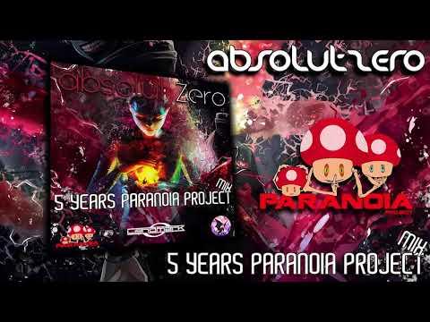 AbsolutZero  - Dj Set ''5 Years Paranoia Project'' 12-02-2018 [Psytrance]