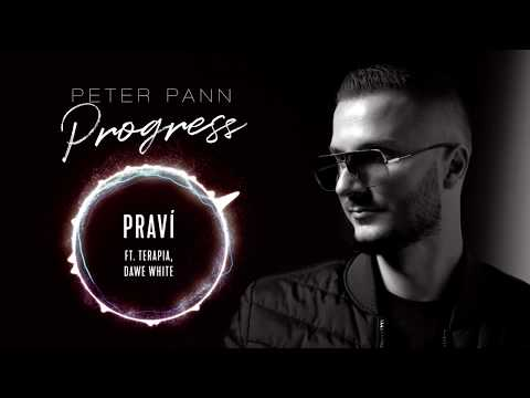 Peter Pann - PRAVÍ (ft. Terapia, Dawe White)