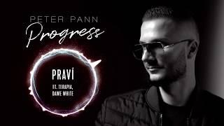 Peter Pann - PRAVÍ (ft. Terapia, Dawe White)