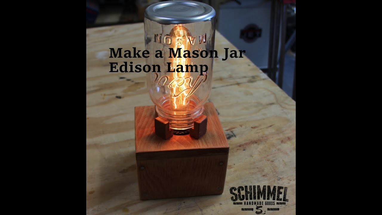 Make a simple mason jar edison lamp for your desk or table youtube geotapseo Images