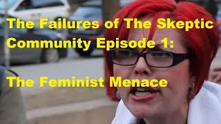 The Failures Of The Skeptic Community Episode 1