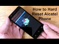 How to reset an AlCatel UNLOCK & How to hard RESET Alcatel one touch or ideal - Free & Easy
