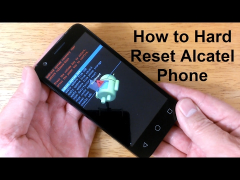 how-to-reset-an-alcatel-unlock-&-how-to-hard-reset-alcatel-one-touch-or-ideal---free-&-easy