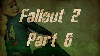 Fallout 2 - Часть 6, Прохождение от WLGTV