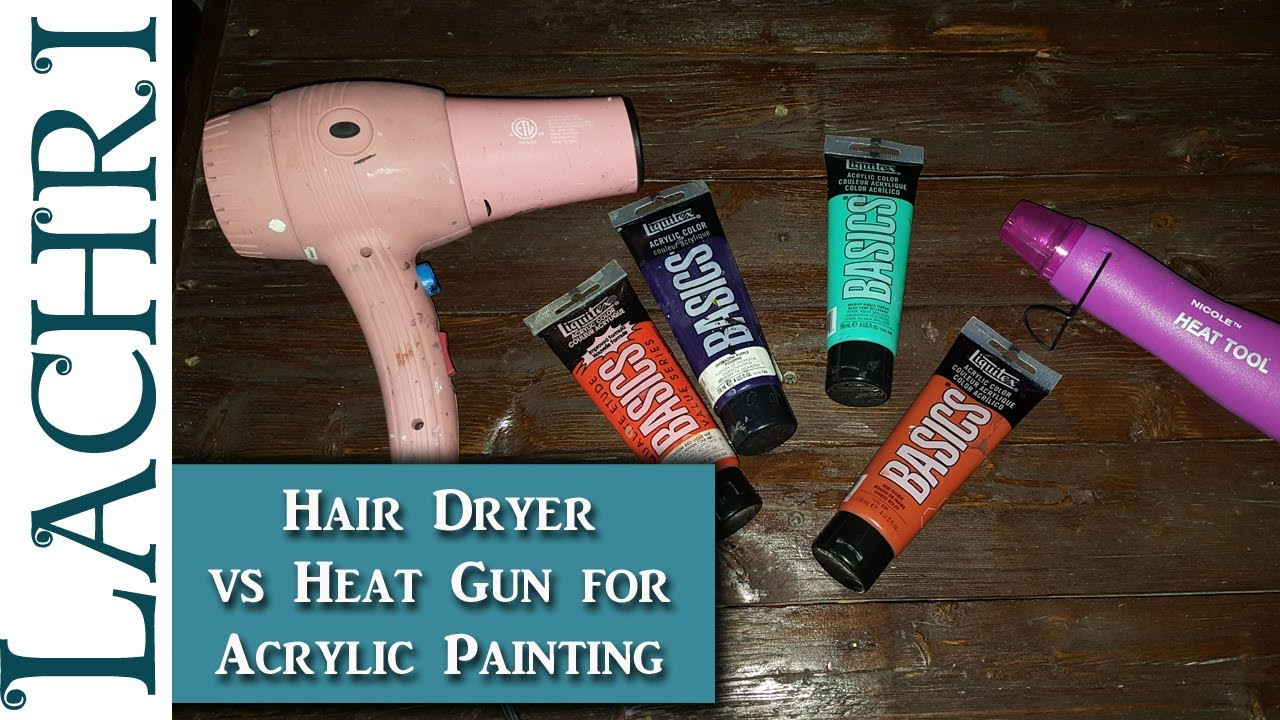 Using a Heat Gun vs Hair Dryer to dry acrylic paints faster - Art tips w/  Lachri