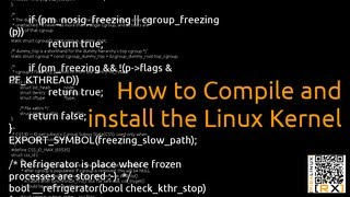 How to Compile and install the Linux Kernel | Elementary os , Ubuntu , Debian and derivatives [HD]