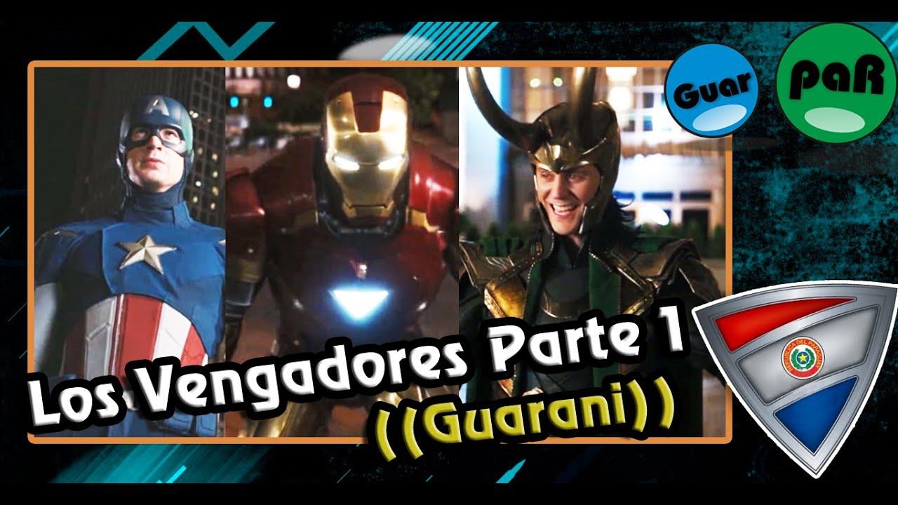 Los Vengadores | Doblajes en guarani GuarpaR