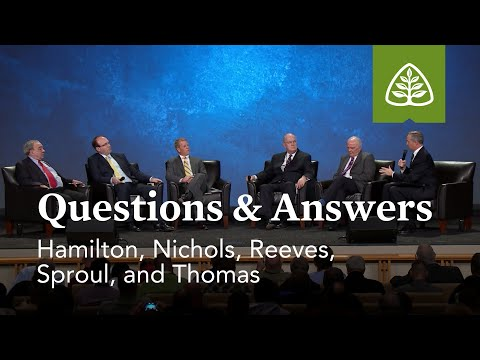 Hamilton, Nichols, Reeves, Sproul, and Thomas: Questions & Answers