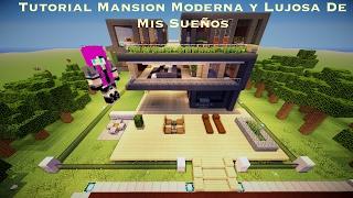 Tutorial Mansion Moderna y Lujosa De Mis Sueños