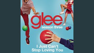 Watch Glee Cast I Just Cant Stop Loving You video