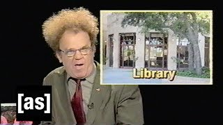 Library | Check It Out! With Dr. Steve Brule | adult swim