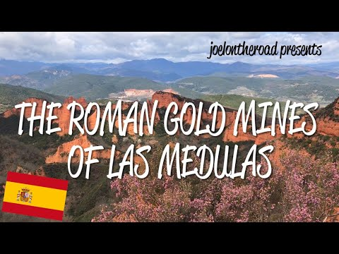 Roman Gold Mines Of Las Médulas - UNESCO World Heritage Site