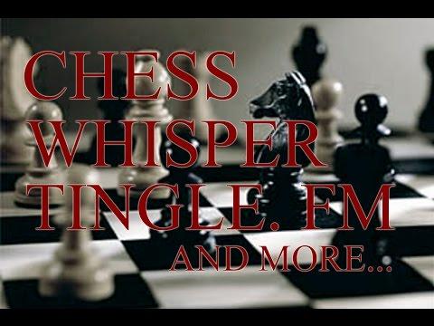 #ASMR: CHESS WITH TINGLE.FM CREATOR JAMES :D ^_^