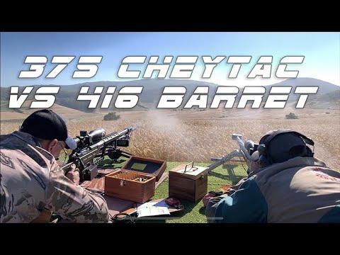 375 Cheytac & 416 Barret - ELR Shooting