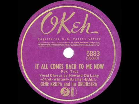 1941 HITS ARCHIVE: It All Comes Back To Me Now - Gene Krupa (Howard Du Lany, Vocal)