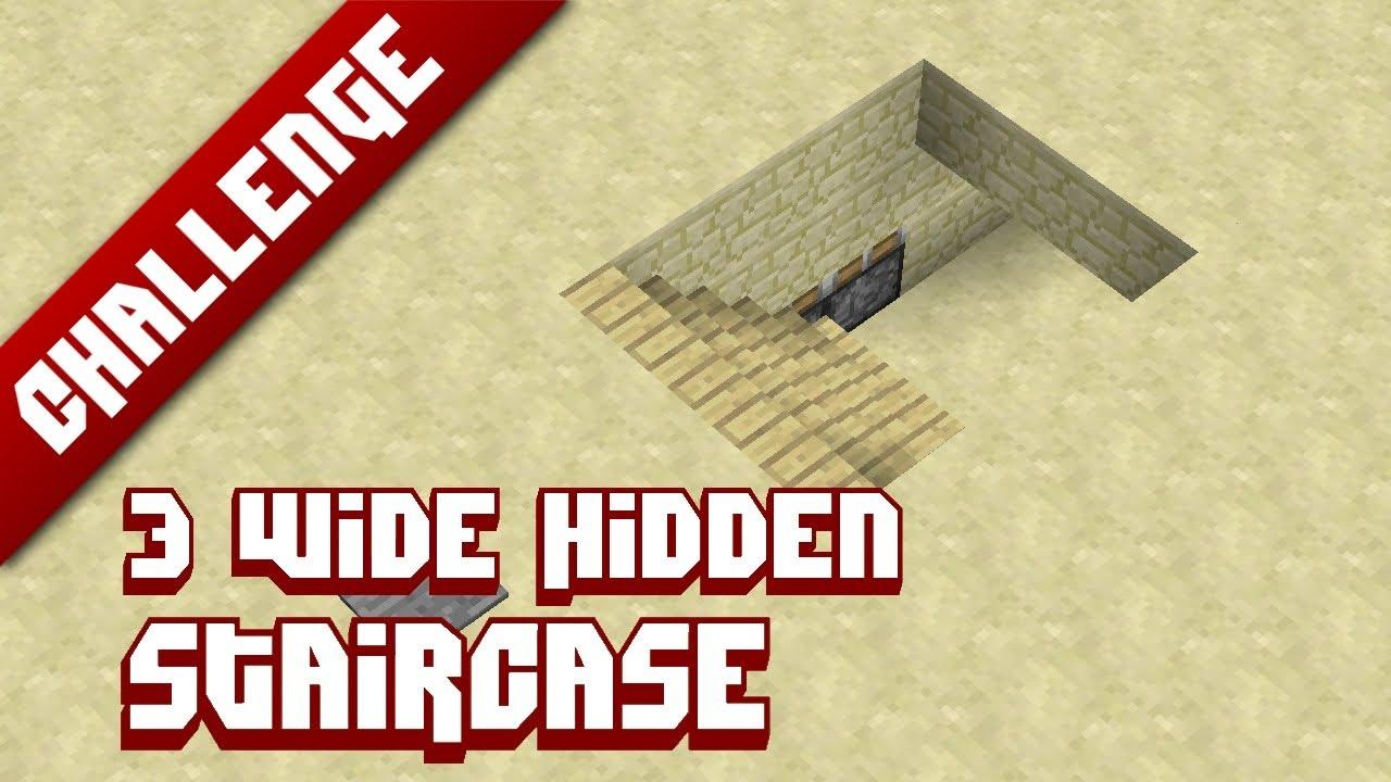 Minecraft Challenge 3 Wide Hidden Staircase Youtube