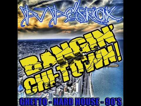 Ghetto house & Hard House mix...DJ DESROK