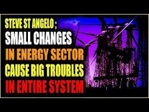 STEVE St ANGELO Minor Fluctuations in the Energy Sector Lead to Bigger Challenges in the W