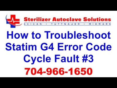 Statim G4 Error Code Cycle Fault 3 - How to Troubleshoot