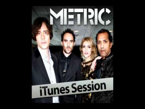 Metric - Empty (iTunes Session 2011) HQ + Lyrics In Description
