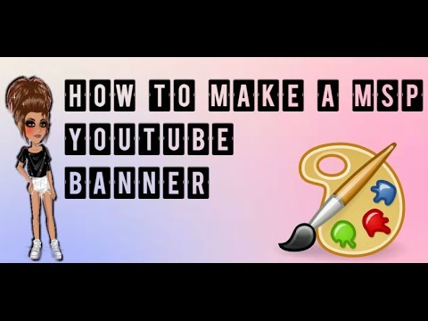 How to make a MSP YouTube banner! Tutorial #2 - YouTube - how to make banner for youtube