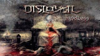 DISLOYAL - Mechanism Of Deceit