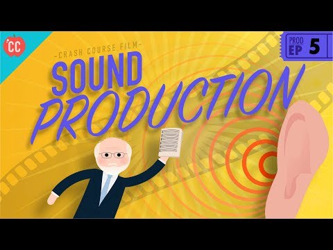 Sound Production: Crash Course Film Production #5