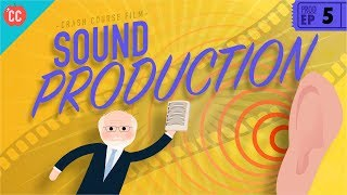 Sound Production: Crash Course Film Production #5