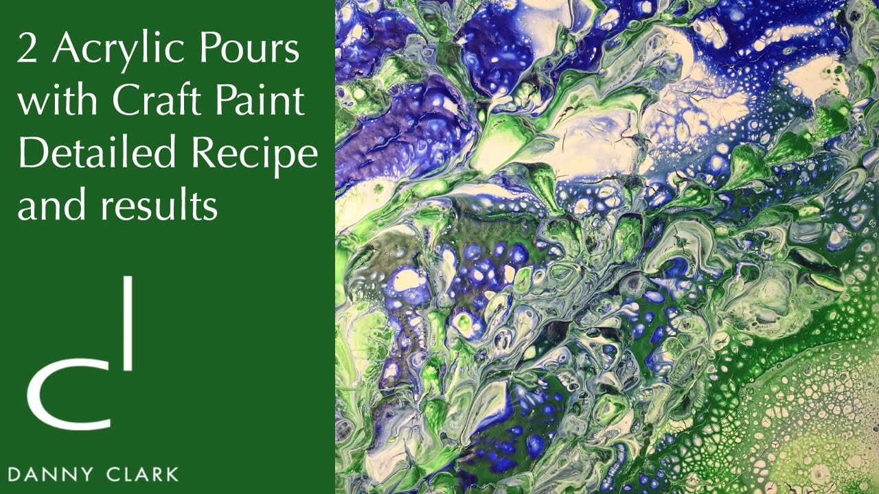 2 Acrylic Pour Paintings With Craft Paint Detailed Recipe And Results Ep8